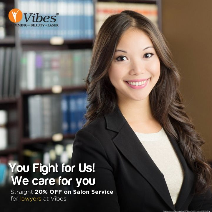 They guide us about our rights, they stand and fight for us. #Vibes is dedicating a day to all the #Lawyers. Any lawyer who visits #Vibes today will get 20% OFF on all #Salon services. Book now http://vibes.in/appointment/