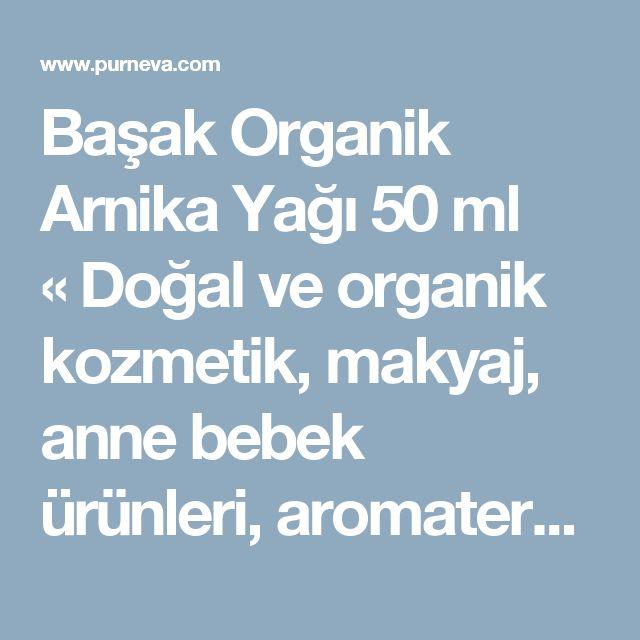 Başak Organik Arnika Yağı 50 ml «Doğal ve organik kozmetik, makyaj, anne bebek ürünleri, aromaterapi yağları, kişisel bakım, çaylar, sirkeler, aksesuarlar