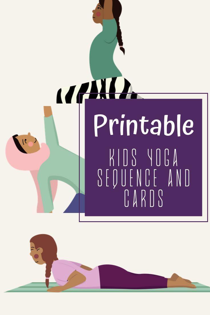 Kids Yoga Flow Cards In 2020 Kids Yoga Poses Printable Yoga For Kids Kids Yoga Poses