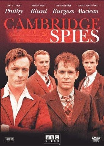 Based on true events, Cambridge Spies is a 2003 four-part BBC television drama concerning the lives of the best-known quartet of the Cambridge Five Soviet spies from 1934 to the 1951 defection of Guy Burgess and Donald Maclean to the Soviet Union