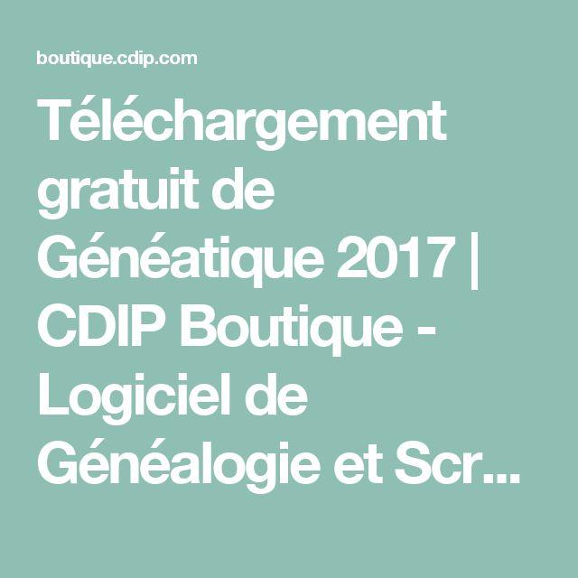 Téléchargement gratuit de Généatique 2017 | CDIP Boutique - Logiciel de Généalogie et Scrapbooking