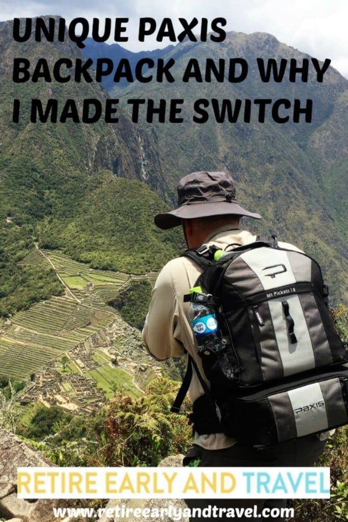 UNIQUE PAXIS BACKPACK, WHY I MADE THE SWITCH - https://www.retireearlyandtravel.com/paxis-backpack/