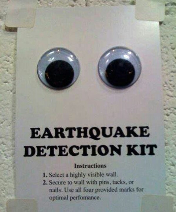 So it begins. I'm gonna need to buy these.. California earthquake... Check