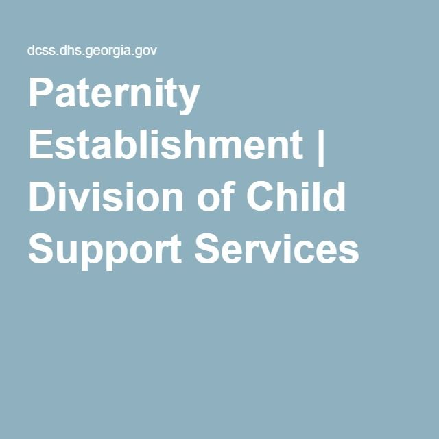 Paternity Establishment | Division of Child Support Services #paternity