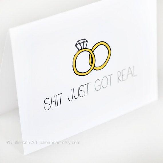 Engagement Card. Wedding Announcement. Sht Just Got by JulieAnnArt