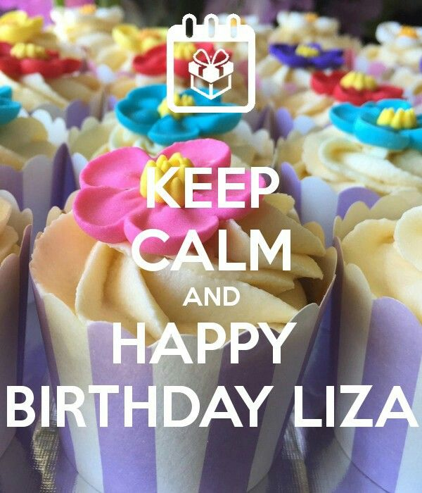 KEEP CALM AND HAPPY BIRTHDAY LIZA Poster