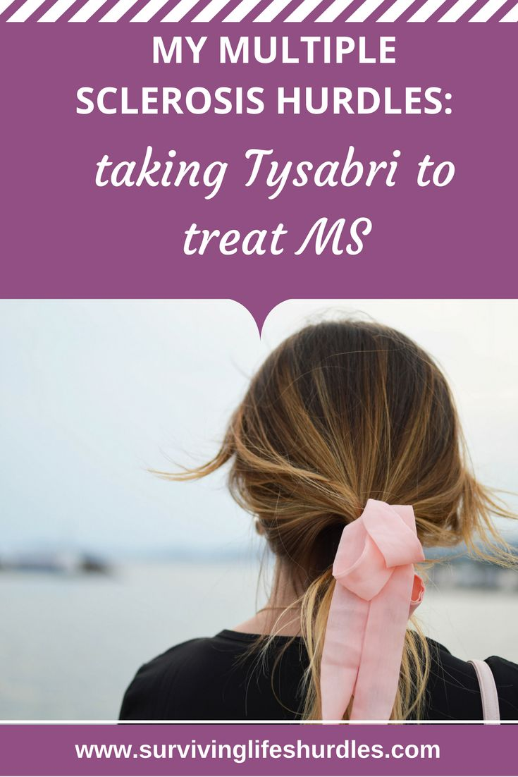 A Real Life Experience Of What Taking Tysabri To Treat Multiple Sclerosis Is Like