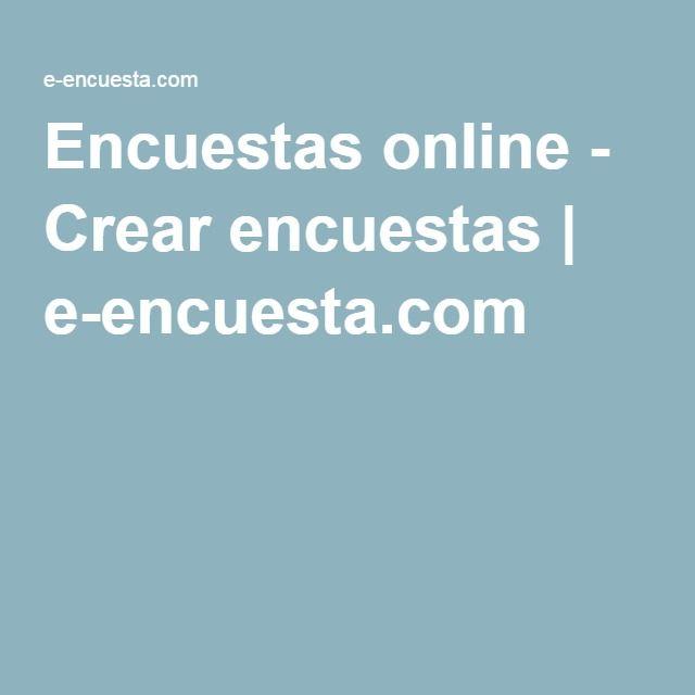 Encuestas online - Crear encuestas | e-encuesta.com
