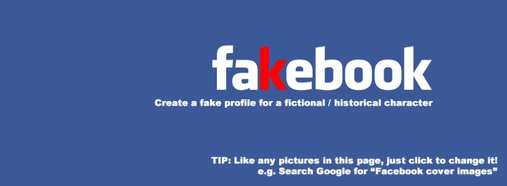 Fakebook - creates false Facebook pages. Use for research or for analyzing character.