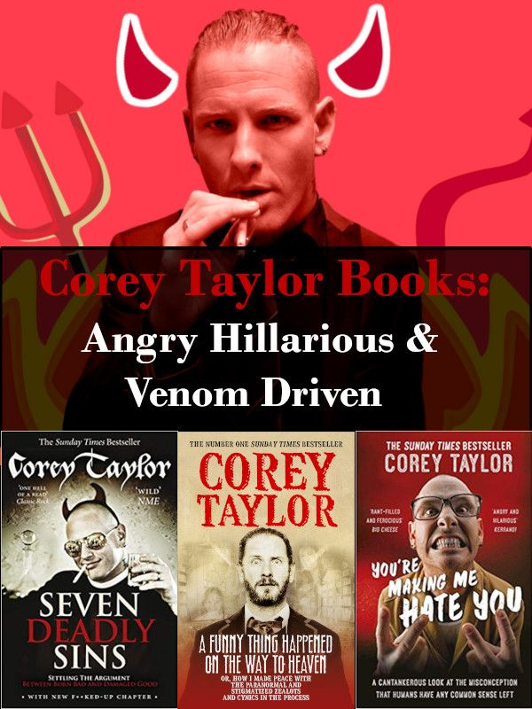 Corey Taylor Books Review Angry Hillarious And Venom Driven A
