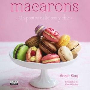 Macarons (Cocina (p.Aguilar)): Amazon.es: Annie Rigg: Libros