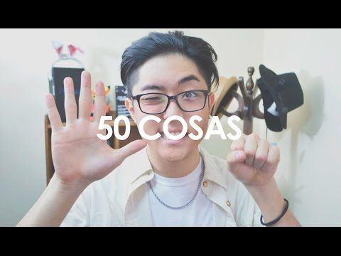 50 Cosas sobre mí | kenroVlogs - YouTube