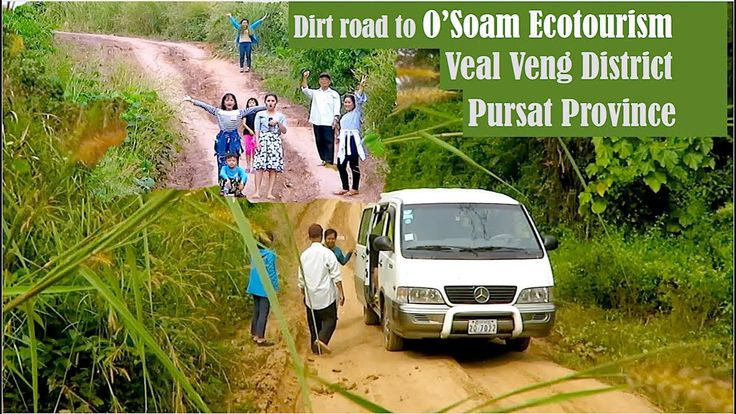 Dirt Road to O'Soam Ecotourism Community at Veal Veng District in Pursat...