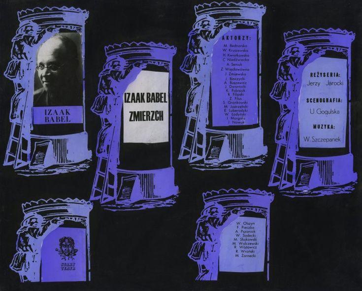 Tytuł sztuki: Zmierzch Autor: Izaak Babel Reżyser: Jerzy Jarocki Scenograf: Urszula Gogulska Data prapremiery: 29.12.1966 Projekt plakatu: Lech Przybylski