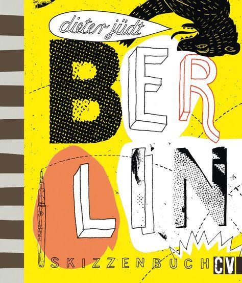 Dieter Jüdt: Berlin Skizzenbuch; Christophorus Verlag, 156 Seiten, gebunden, ISBN: 978-3862303182, 29,99 Euro #berlin #illustration #skizzenbuch #reiseführer