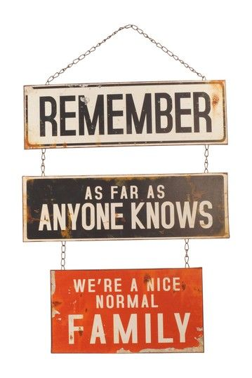 """""""Remeber as Far as Anyone Knows"""" Iron Sign by Rustic Trading Decor on @HauteLook"""