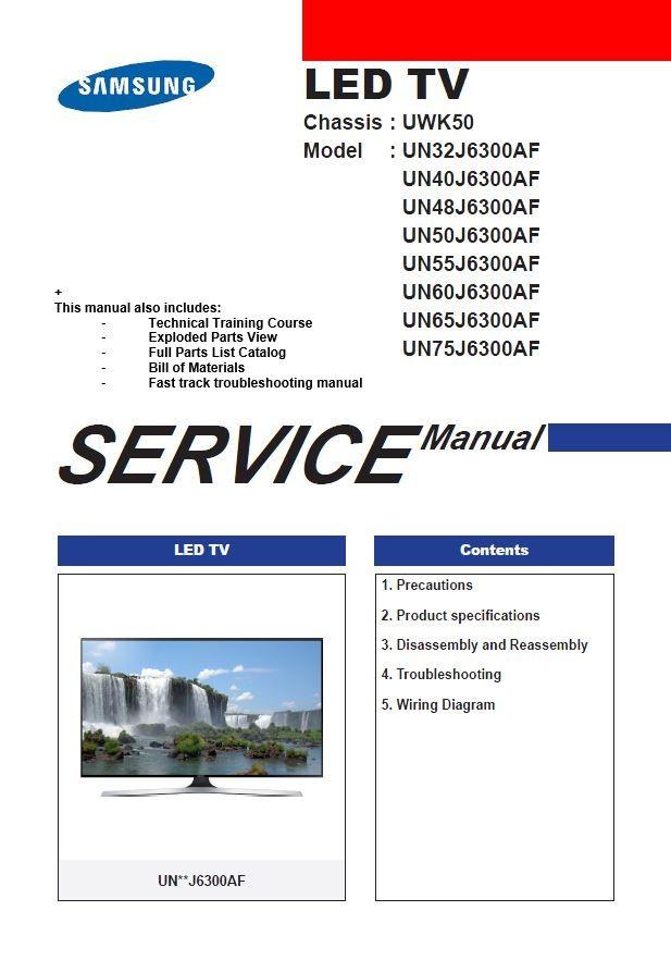 Samsung UN40J6300 UN40J6300AF UN40J6300AFXZA TV Service Manual and