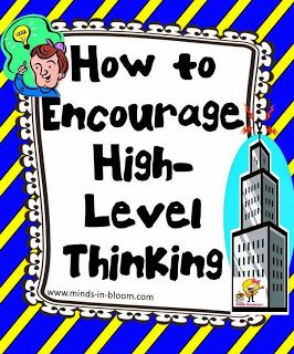How to Encourage High-Level Thinking - Great post and you can get an awesome freebie if you grab it before the end of October!