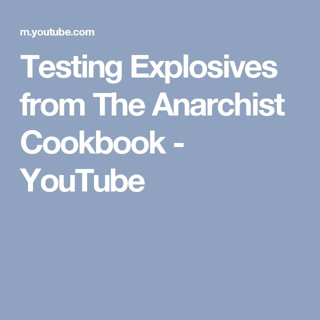 Testing Explosives from The Anarchist Cookbook - YouTube