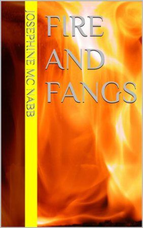 Wednesday's Featured Author is Jospehine Mc Nabb Author of Fire and Fangs  www.ultimatefantasybooks.com