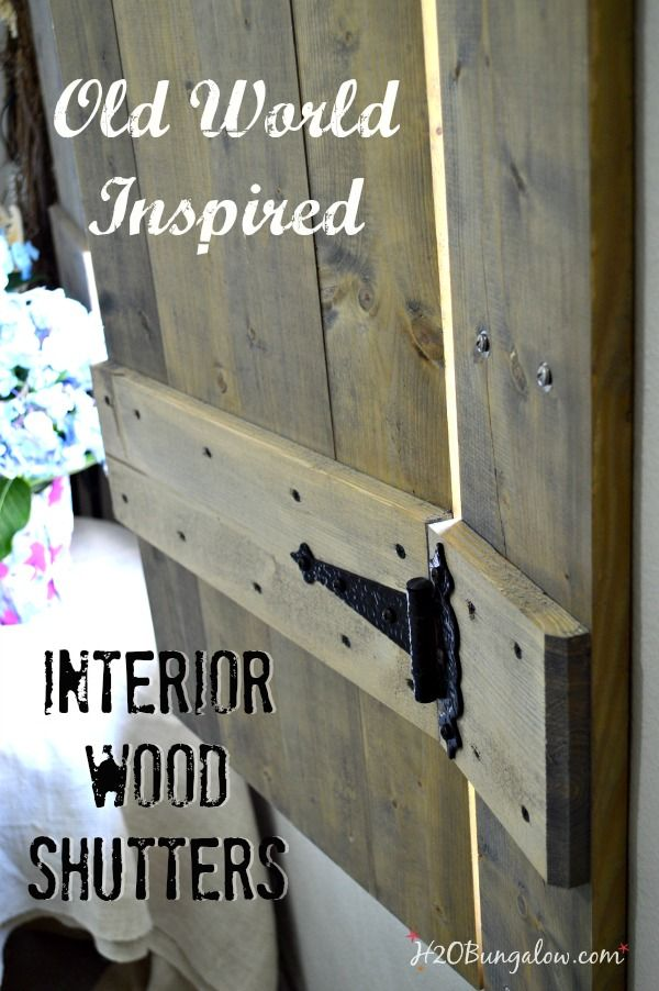 Old-world-inspired-DIY-interior-wood-shutters I want to try.