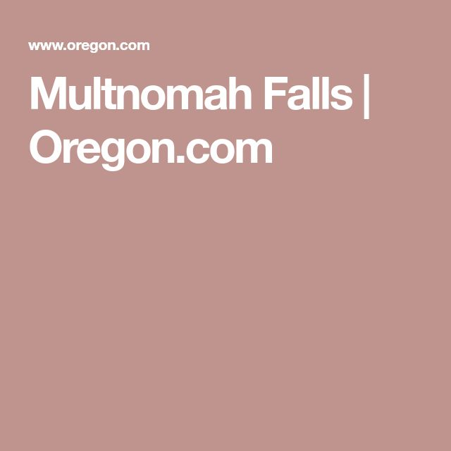 Multnomah Falls | Oregon.com