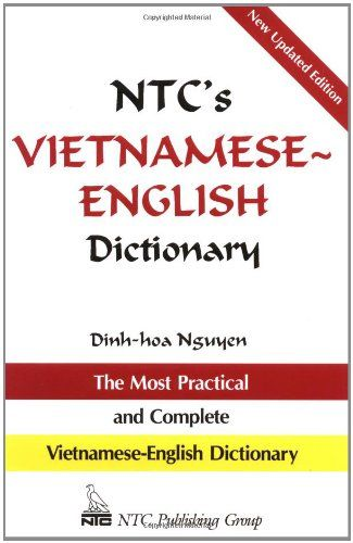 NTC's Vietnamese-English Dictionary by Dinh-hoa Nguyen