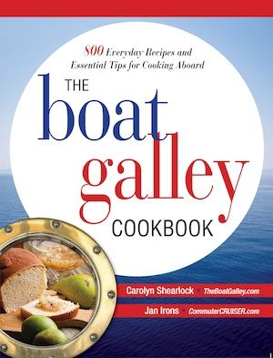 "Experienced cruising authors Lin Pardey and Beth Leonard offer their perspective on the upcoming ""Boat Galley Cookbook"".  commuterCRUISER.com"