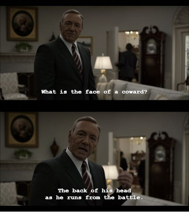 House of cards season 3 quotes 1