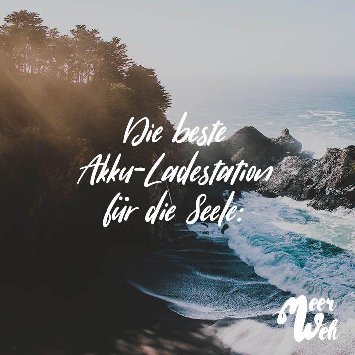 Die Beste Akku Ladestation Fur Die Seele Visual Statements Spruche Natur Zitate Urlaub Wanderlust Zitate