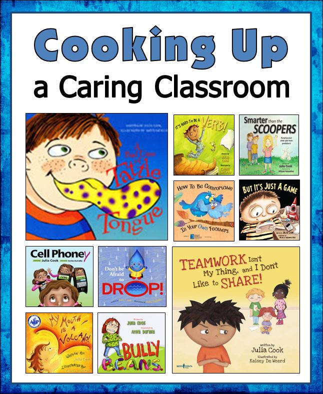Corkboard Connections: Cooking Up a Caring Classroom Julia Cook Lessons
