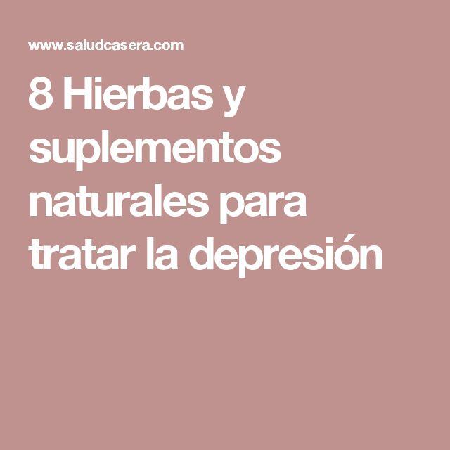 8 Hierbas y suplementos naturales para tratar la depresión