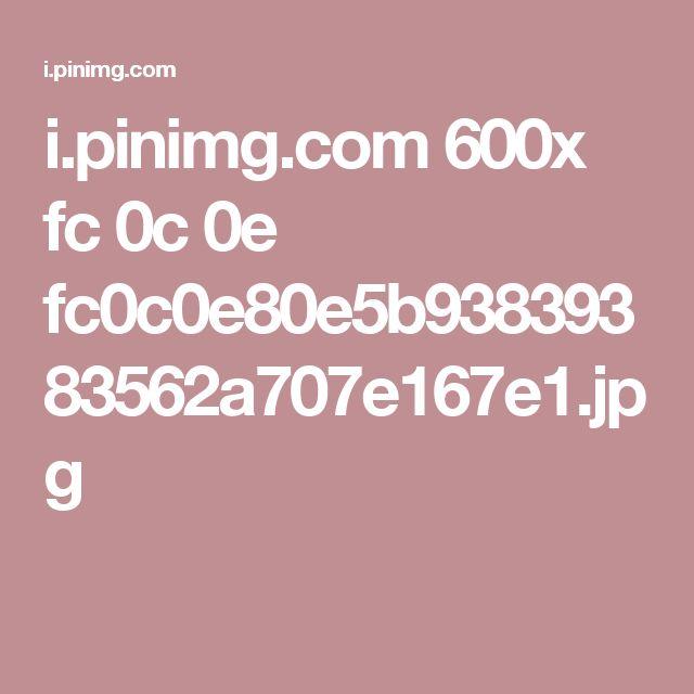 i.pinimg.com 600x fc 0c 0e fc0c0e80e5b93839383562a707e167e1.jpg