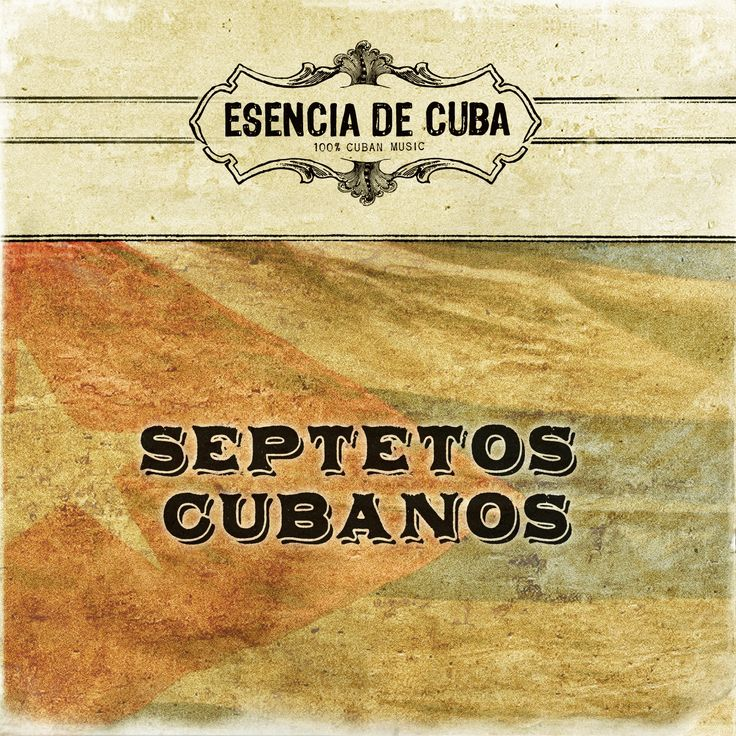♪ « Septetos Cubanos » by « Septeto Rafael Zaroza, Septeto Son Del Tropico, Septeto Guama » Listen up !