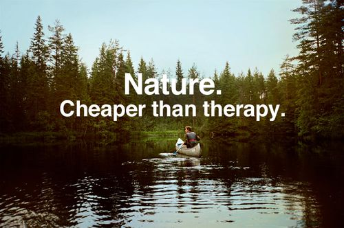 Cheaper than Therapy http://knoworthy.com/inspirational-message-about-nature/
