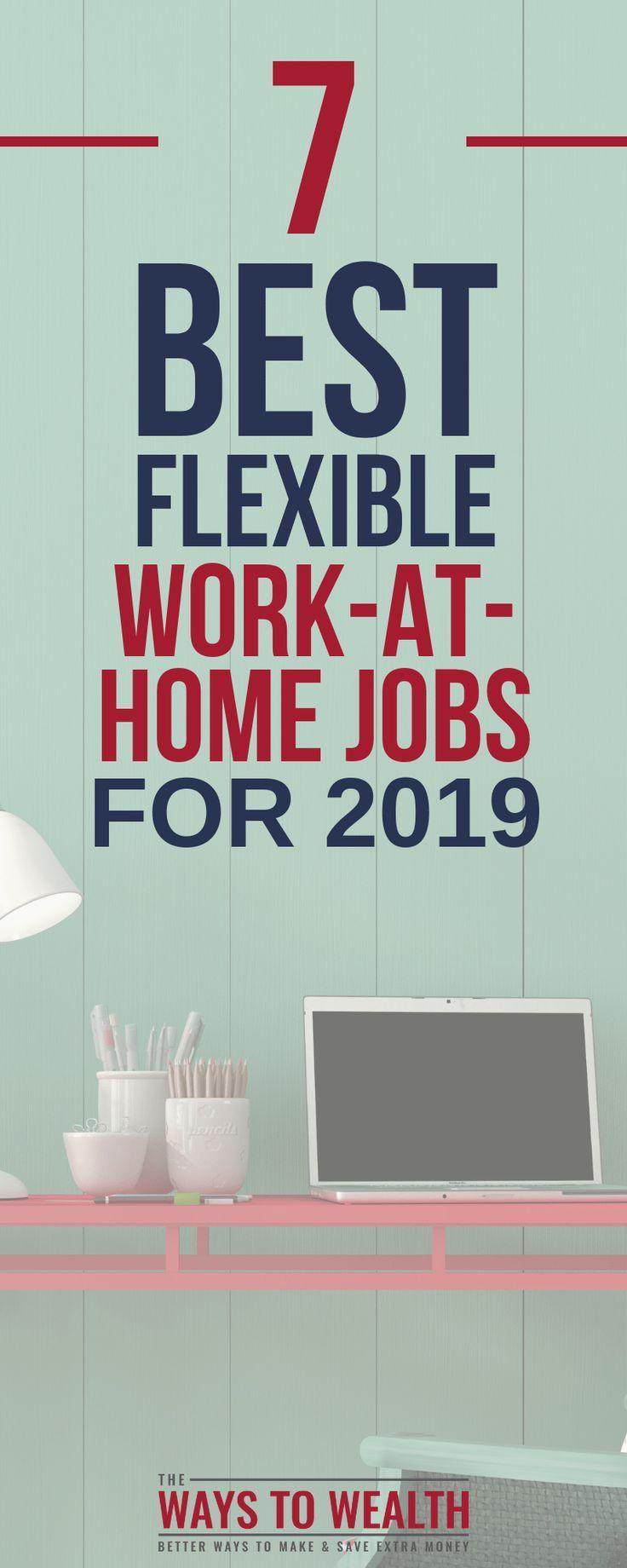 7 Best Flexible Work From Home Jobs For 2019 Part Full