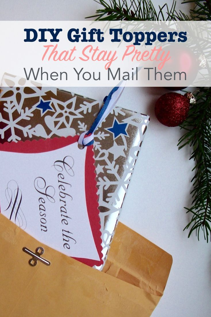 DIY Gift Toppers that Stay Pretty When You Mail Them | Seasonal ...