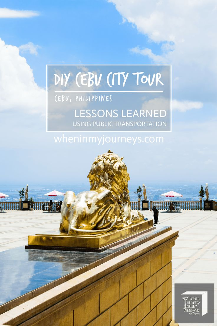 Cebu, Philippines - I was able to accomplish my goal of going on a DIY tour around Cebu City on a jeep but don't think that it was just a piece of cake. Here are some of the lessons that I've learned.