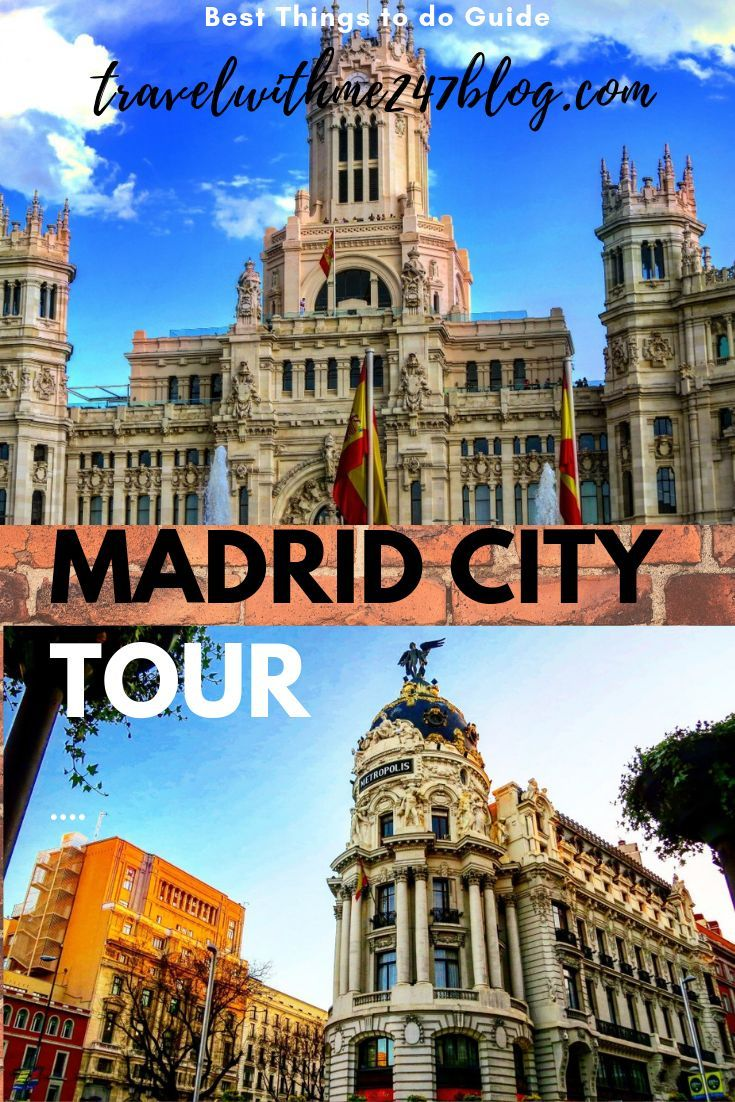 Majestic Madrid Attractions Madrid Sightseeing Tour Travel With Me 24 X 7 Europe Travel Europe Travel Guide Spain Travel