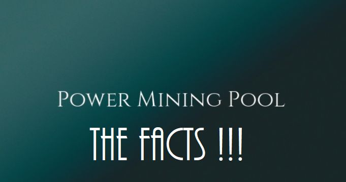 Power Mining Pool - Get the Facts before you join this opportunity.