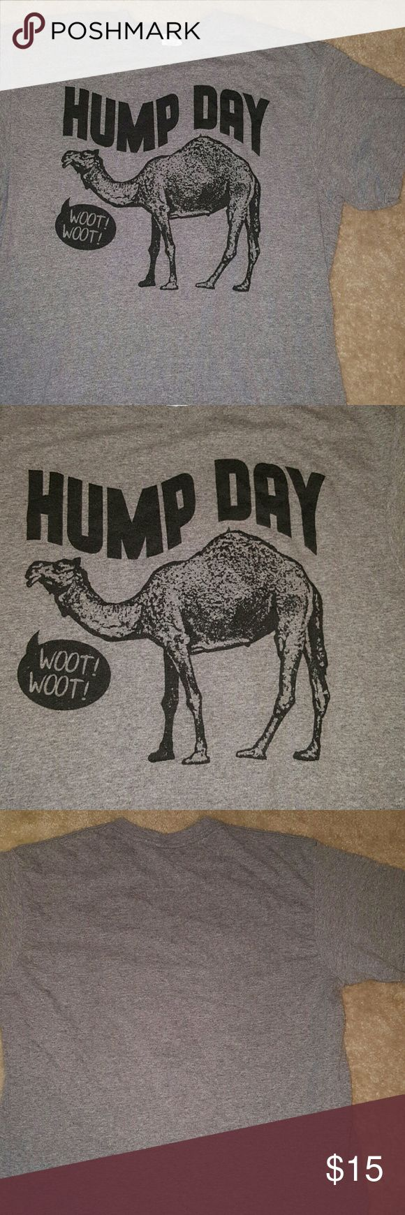 Hump Day shirt Who doesnt love Hump day? Now you can show your love  for it.  Very comfortable and shirt is in great condition.  70% preshunk cotton and 30% polyester . Comes from a smoke free home. Please feel free to ask any questions.Thank you. Delta Tops Tees - Short Sleeve