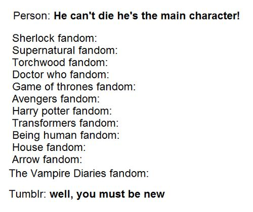 He can't die. He's the main character.