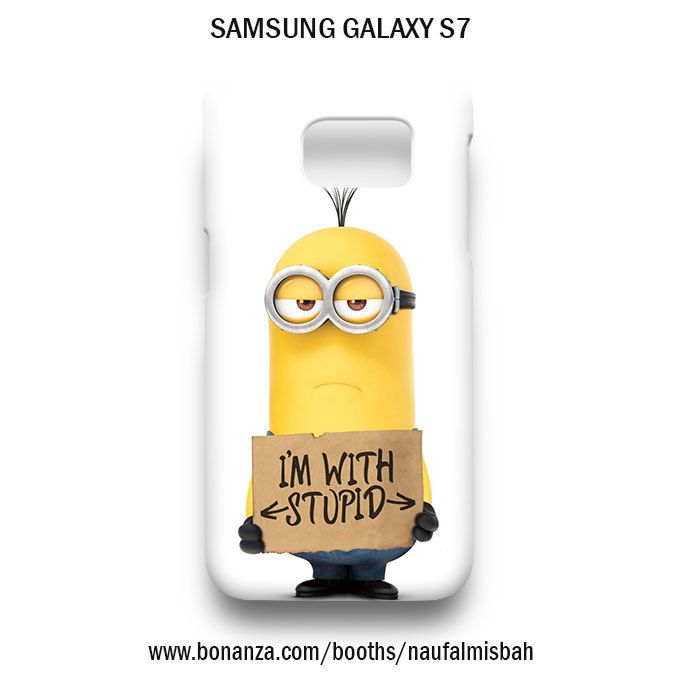 Kevin With Stupid Despicable Me Minion Samsung Galaxy S7 Case
