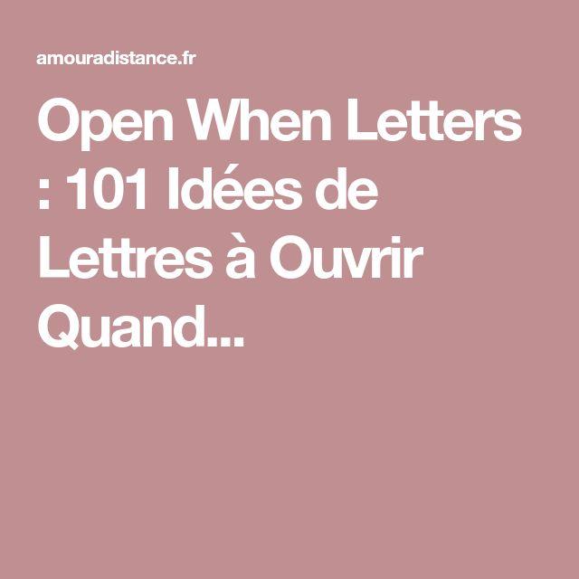 Open When Letters : 101 Idées de Lettres à Ouvrir Quand...