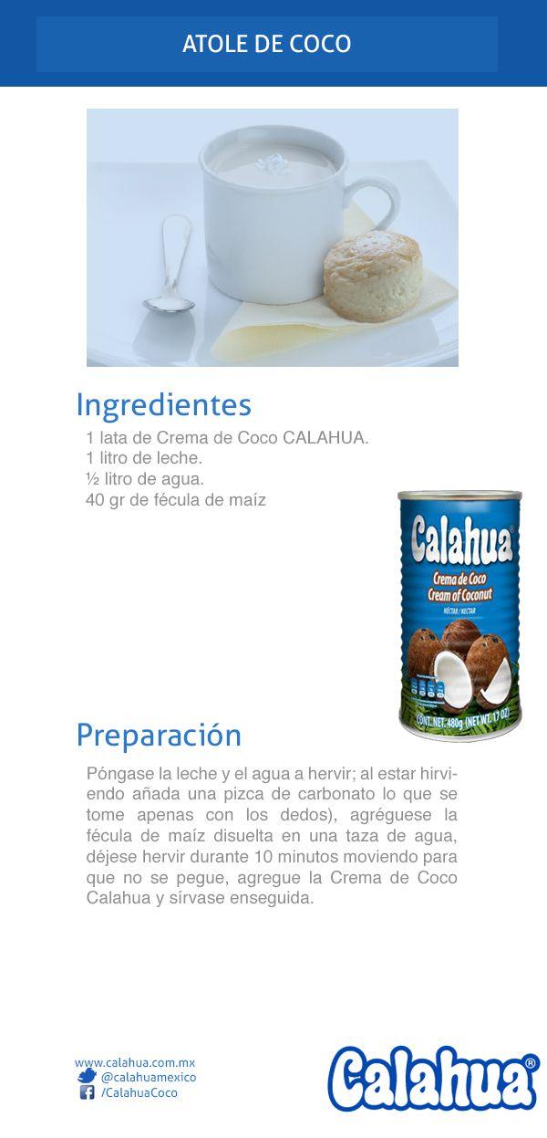 Atole de coco. Prepáralo con nuestra deliciosa Crema de coco Calahua.