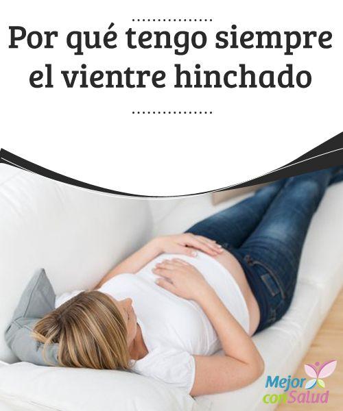 Por qué tengo siempre el vientre hinchado  Esto es una realidad para muchas personas (sobre todo notado por las mujeres) y no encuentran una razón aparente a su problema. En este artículo te contaremos por qué se hincha el vientre y qué hacer para reducirlo.