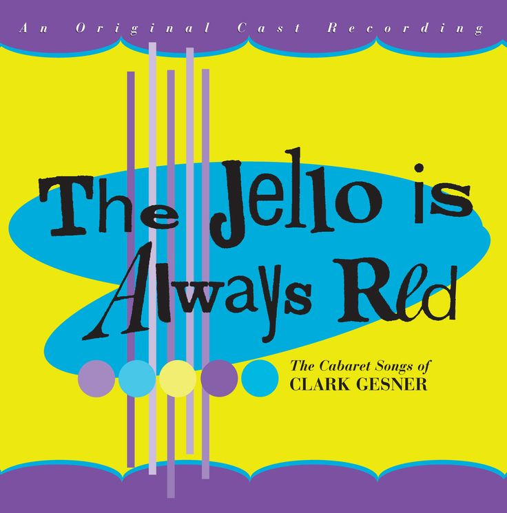 Precision Series Winston Clark - The Jello is Always Red- The Cabaret Songs of Clark Gesner