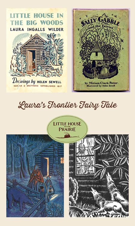 Laura's Frontier FairyTale - How Laura Ingalls Wilder wove her stories and how they compare to fairy tale themes