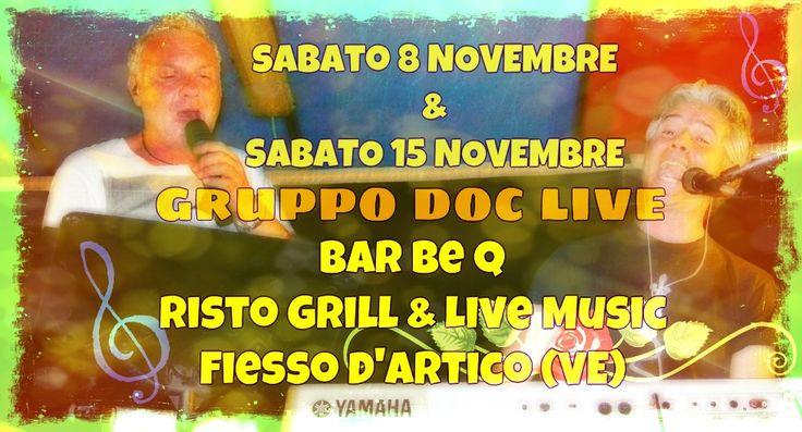Questi i prossimi appuntamenti con la musica live dei DOC al Bar Be Q da Michele a Fiesso d'Artico (VE): sabato 8 e sabato 15 novembre per un pieno di musica LIVE!