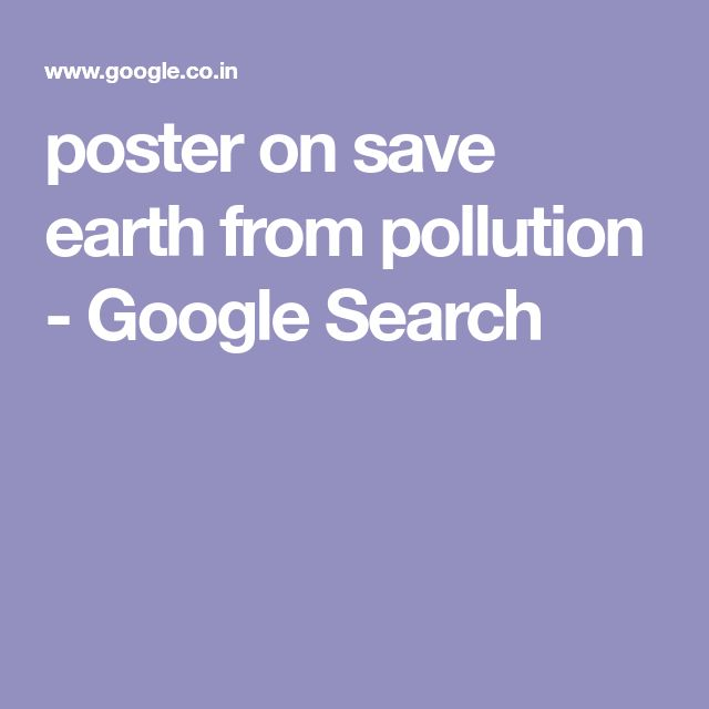 poster on save earth from pollution - Google Search